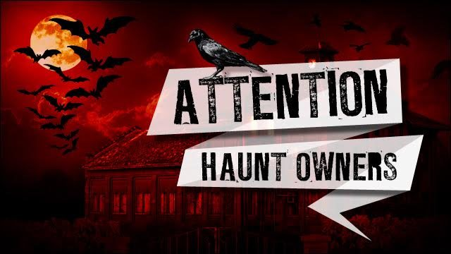 Attention Washington Haunt Owners